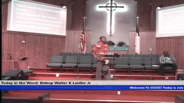 20200715 WED 7PM, Faith Is What You Are Always Talking About, Mark 11:12, Bishop Walter K Laidler Jr