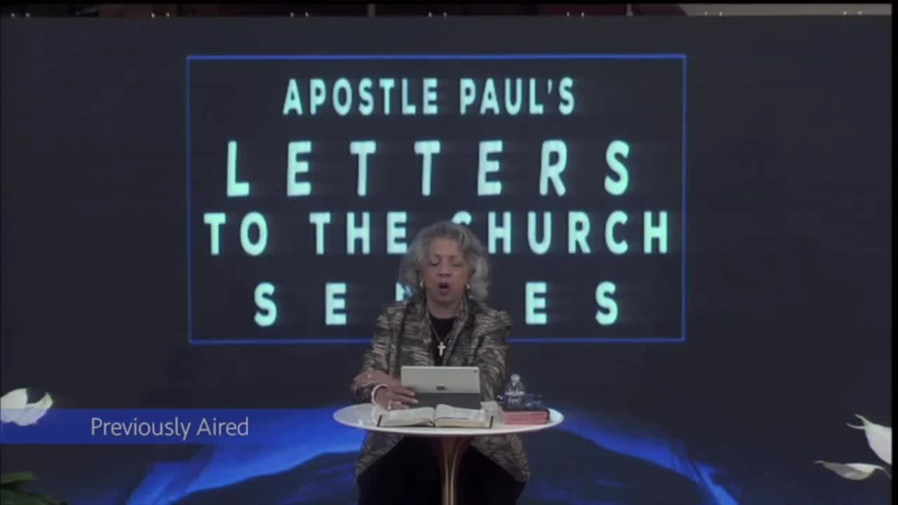 Apostle Paul's Letters To The Church - Pastor Jo Ann (Previously Aired)
