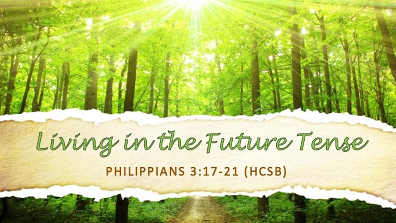 Living In The Future Tense Rev. Dr. Willie E. Robinson