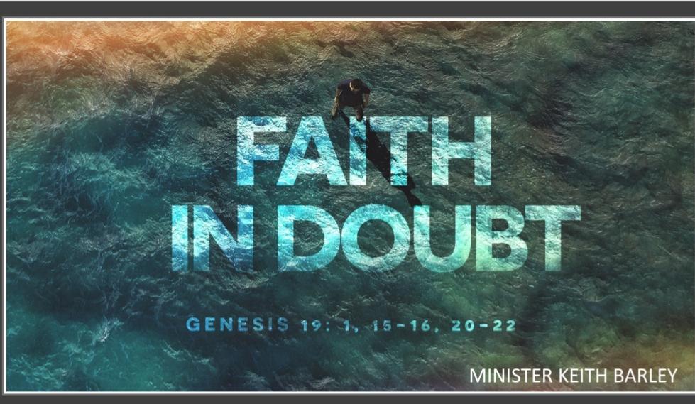 Faith In Doubt Minister Keith Barley