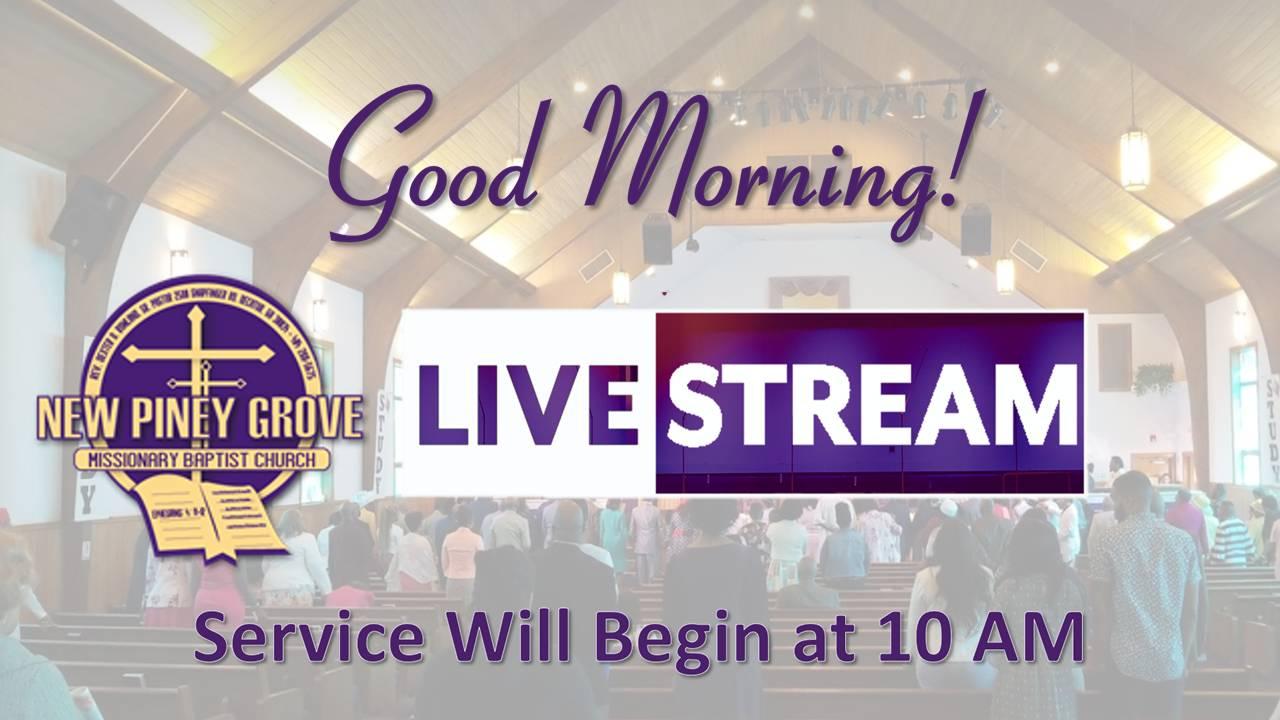 New Piney Grove March 29, 2020 Sunday Service