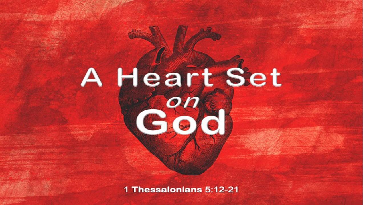 A Heart Set On God