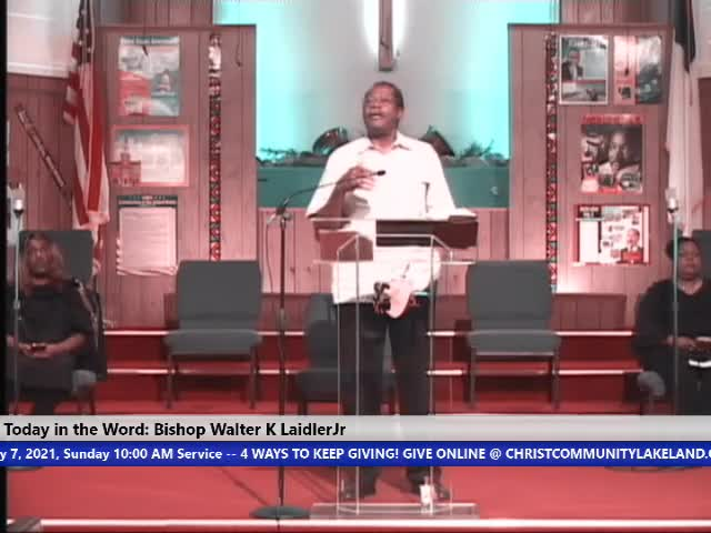 210207 Sun, Mercy and Truth Have Met Together - Righteousness and Peace Have Kissed, Psalm 85:10, Bishop Walter K. Laidler Jr