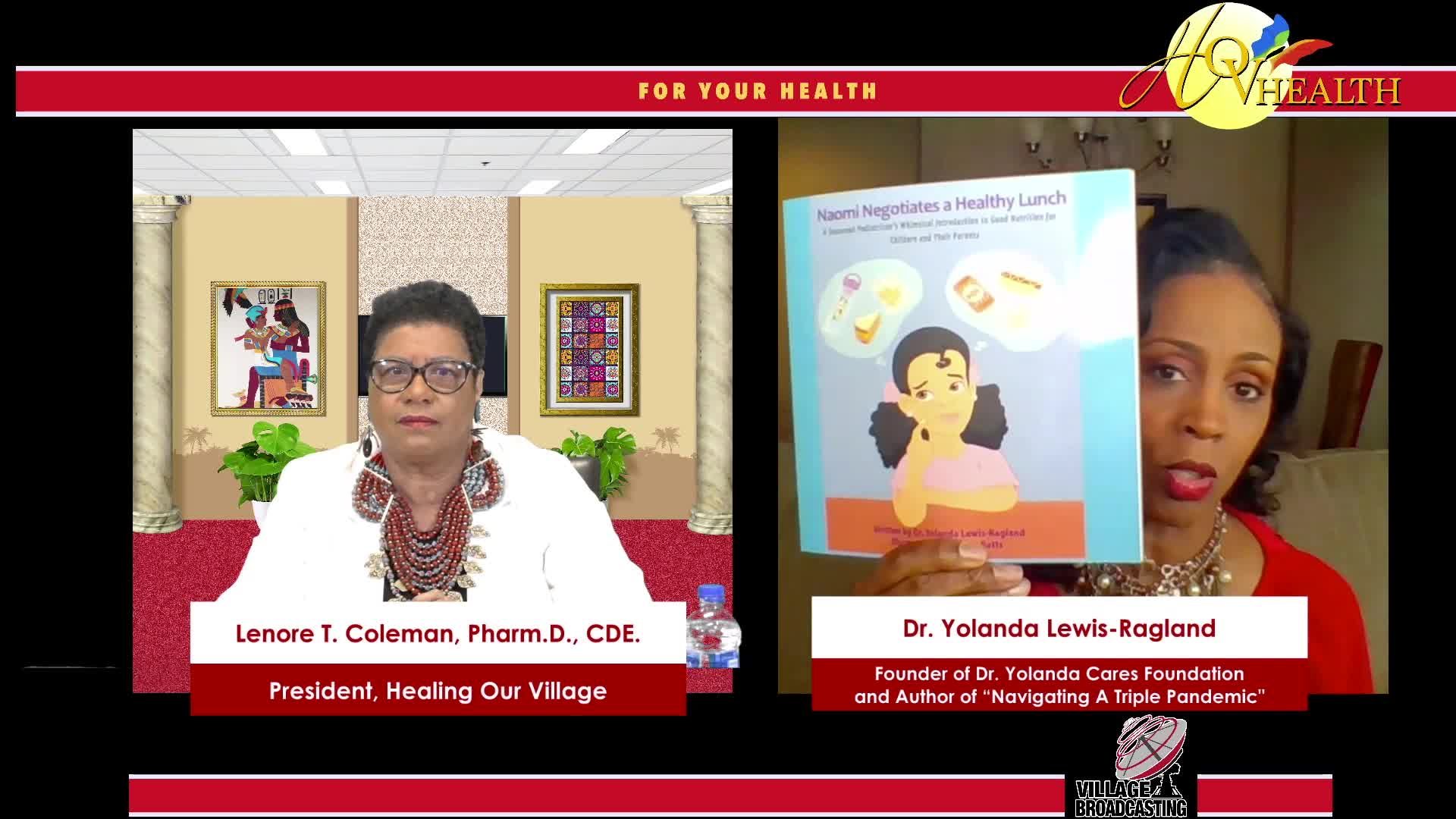 For Your Health Dr. Lenora T. Coleman interview with Dr. Yolanda Lewis-Ragland 2-27-2021