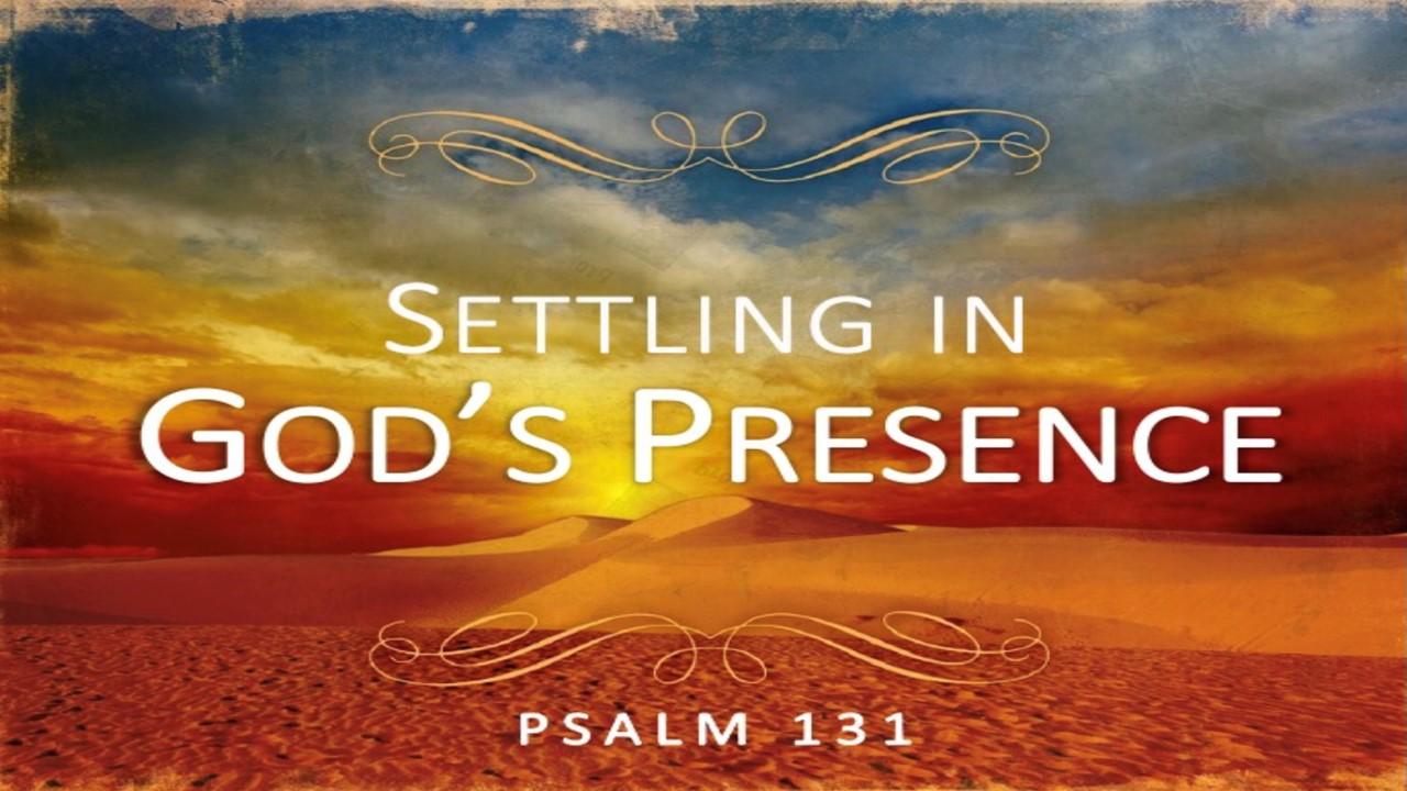 Settling In God's Presence Rev. Dr. Willie E. Robinson