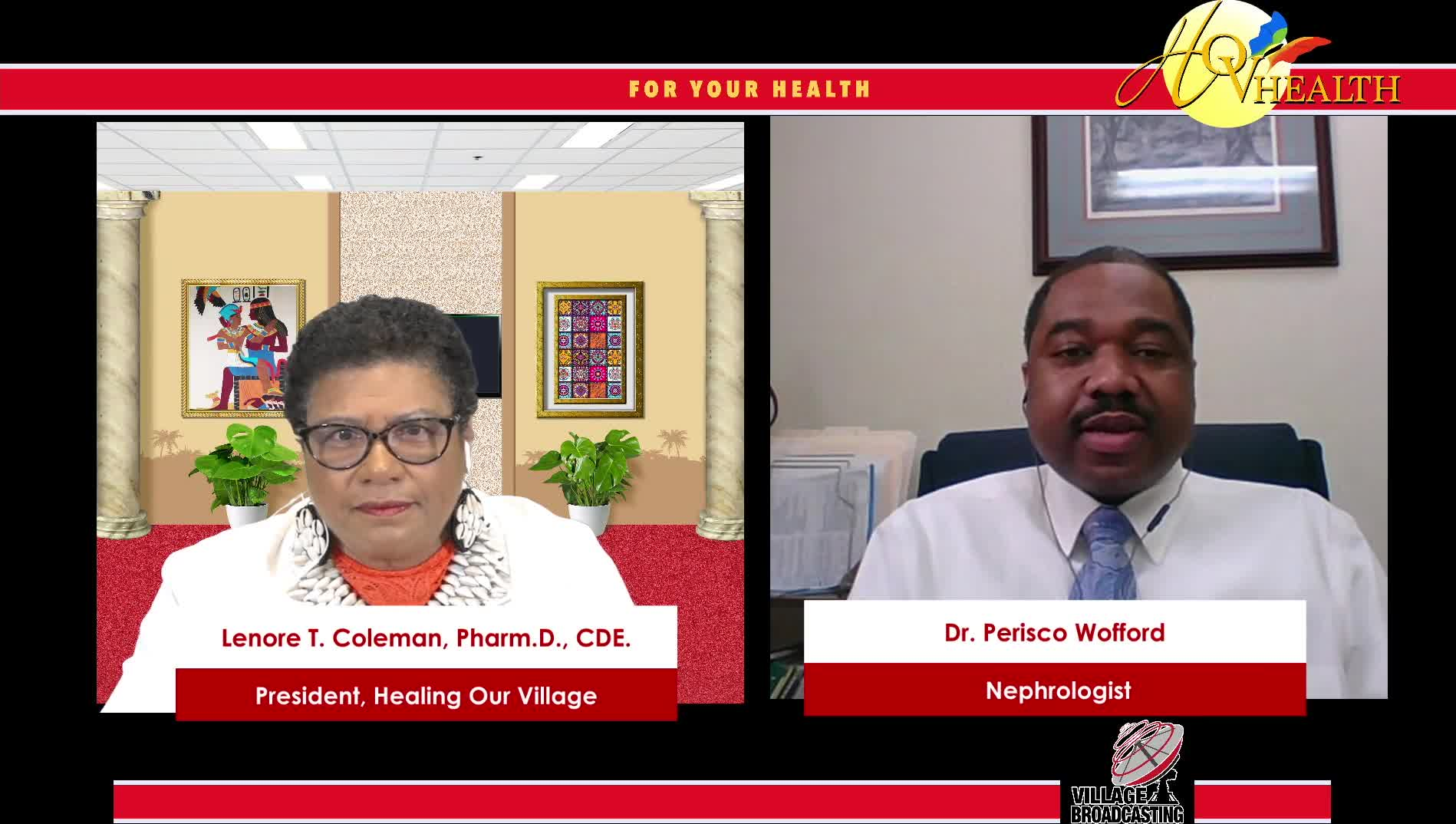 For Your Health with Dr. Lenora T. interview Dr. Perisco Wofford 3-27-2021