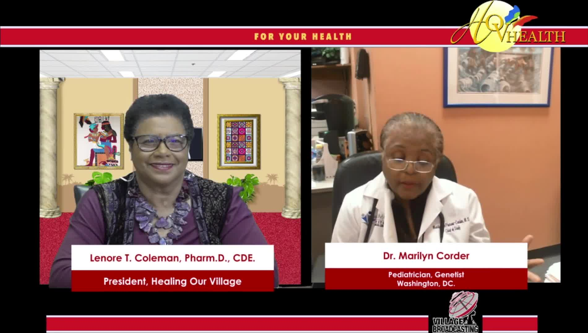 For Your Health with Dr- Lenore Coleman interviewing Dr. Marilyn Corder