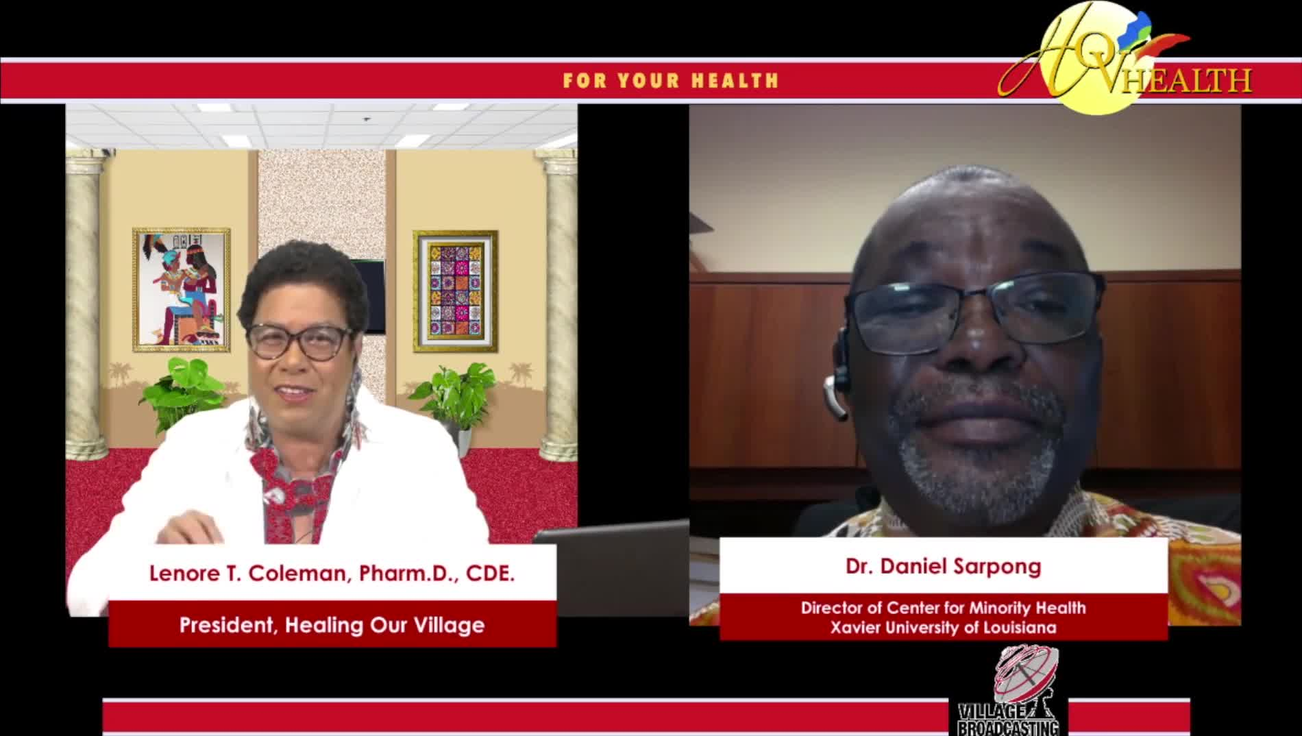 For Your Health with Dr- Lenore Coleman interviewing Dr-  Dainel Sarpong
