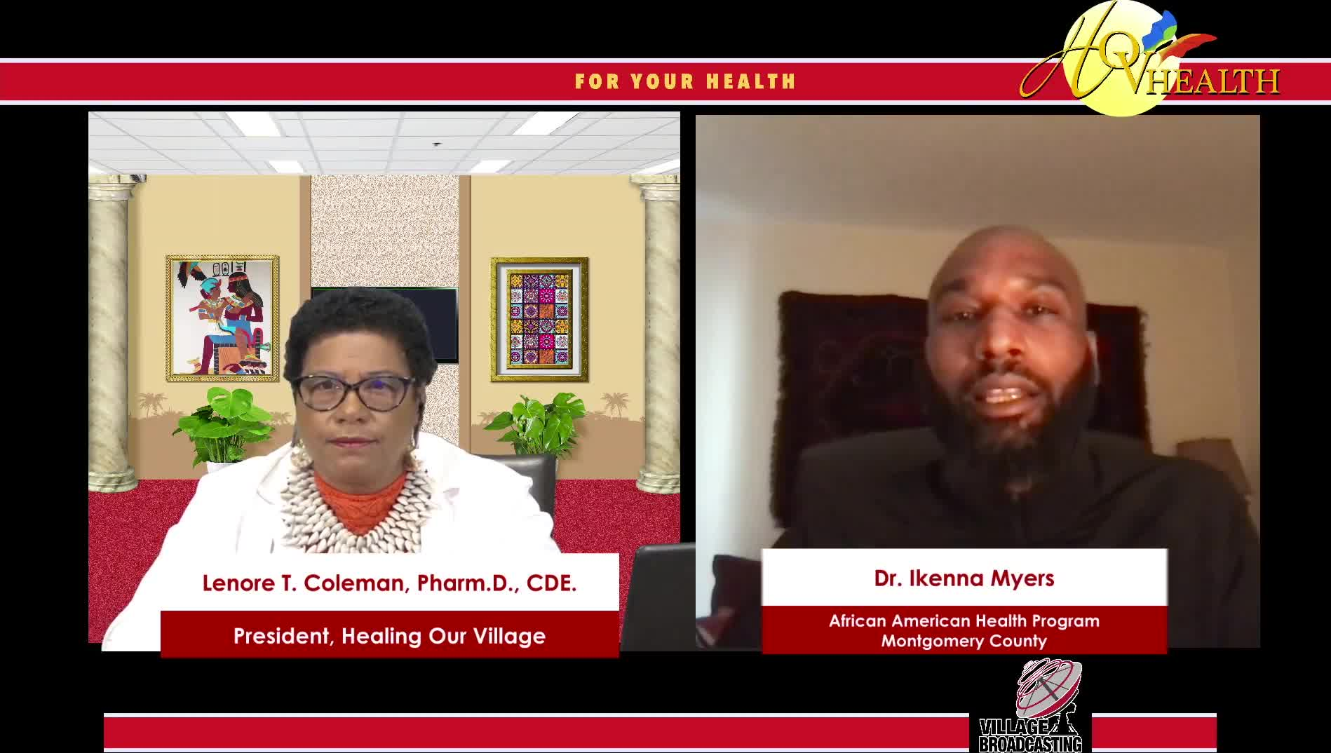 For Your Health with Dr- Lenore Coleman interviewing Dr- Ikenna Myers