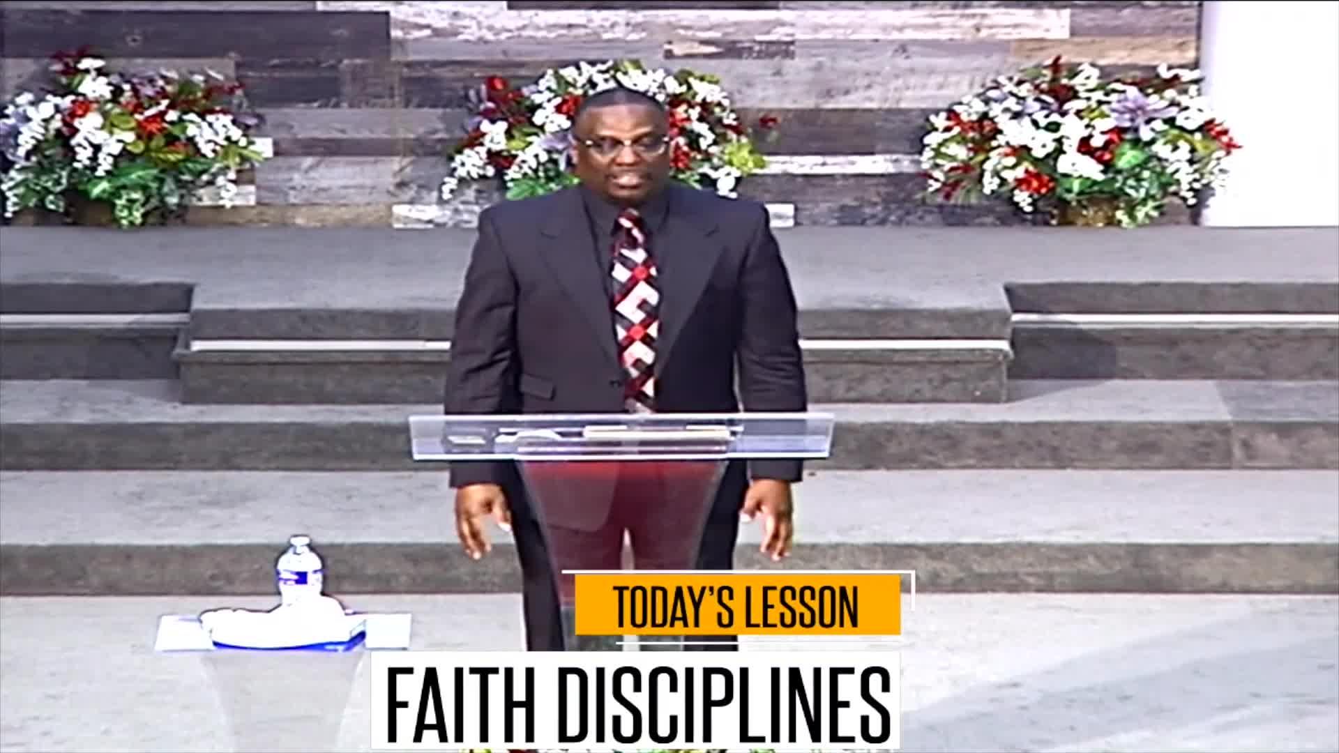 Faith Disciplines (Part 2)