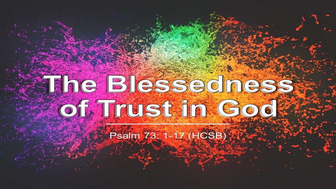 The Blessedness Of Trust In God Rev. Dr. Willie E. Robinson