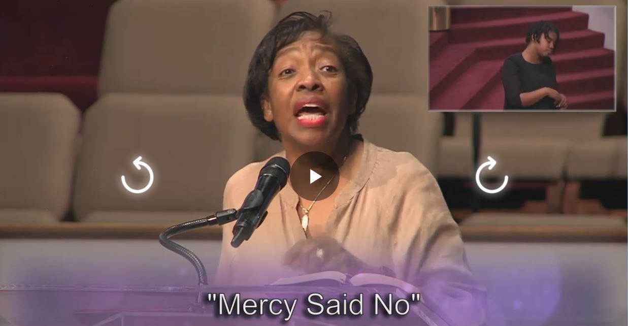 Mercy Said No, Rev Josephine Cherry, Aug 8, 2021 @ 11am