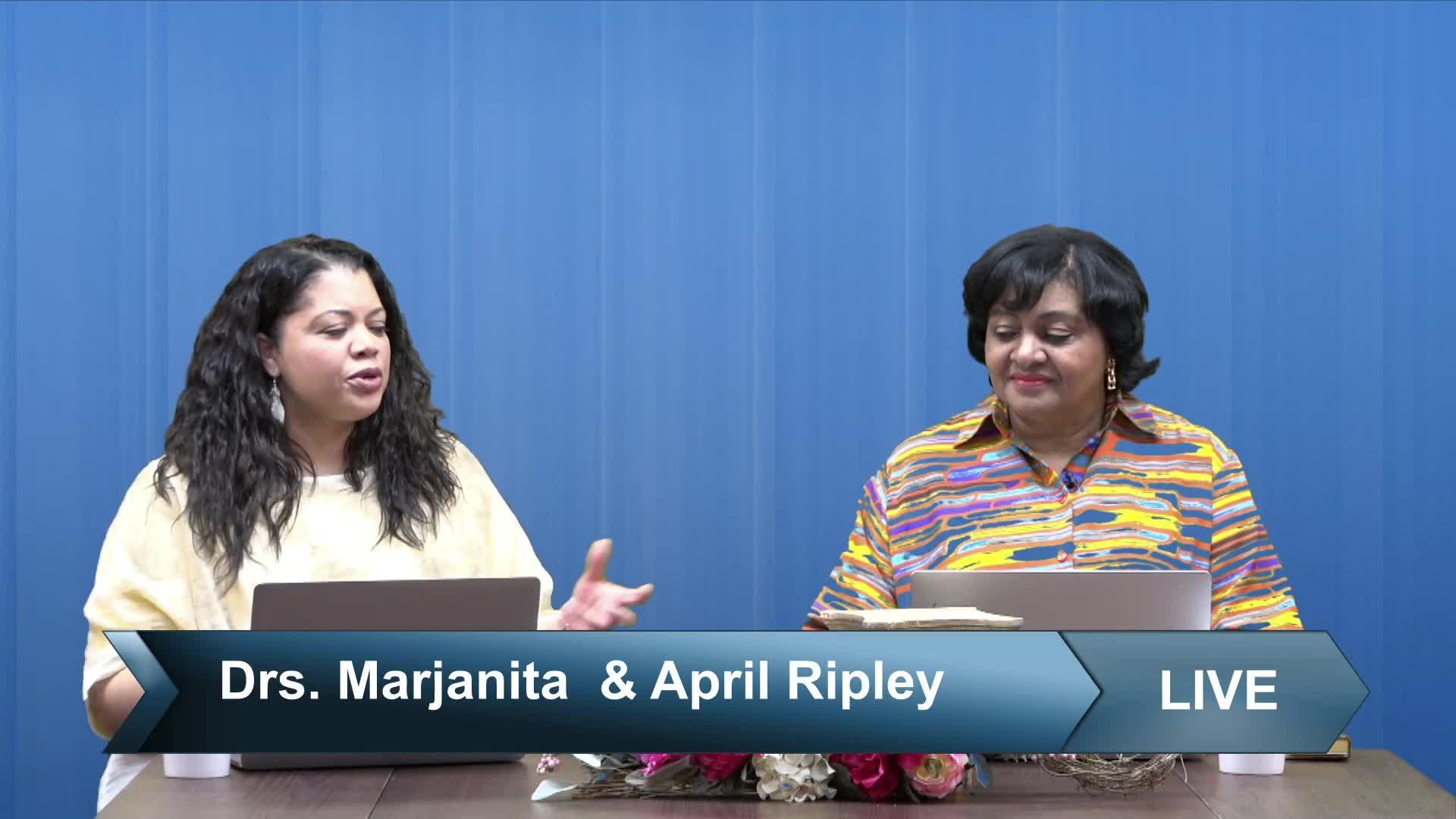 Skills to Thrive In Life-Drs. Marjanita & April Ripley- Wed. May 19, 2021@ 7:30PM