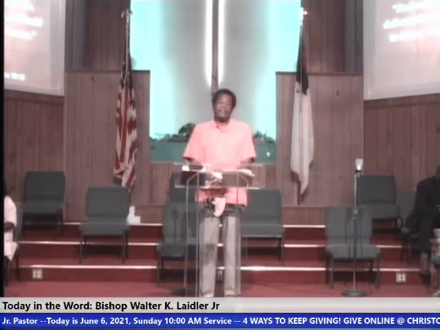 210606 Sun 10am, Asking And Taking (Don't Be The Lazy Man) Have Faith For The Nots In Your Life , Bishop Walter K- Laidler Jr