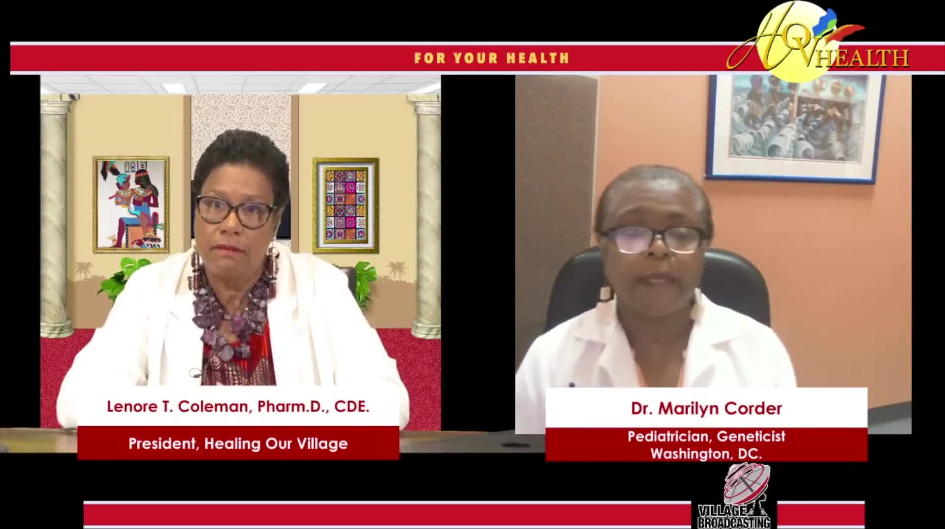 For Your Health with Dr. Lenora T. Coleman interviewing Dr. Marilyn Corder 7-10-2021