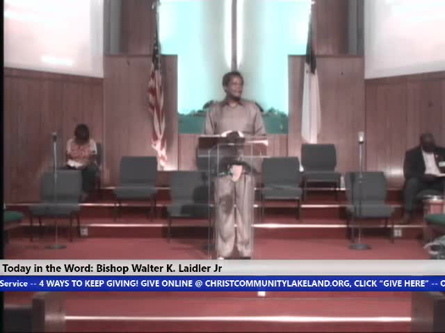 210822 Sun, The Church: You May Be Tested - Do Not Fear What is Coming, Bishop Walter K- Laidler Jr
