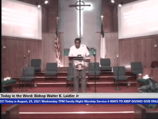 210825 Wed 7pm, The Church: God's Grace and Your Faith in a Time of Trouble, Bishop Walter K Laidler Jr